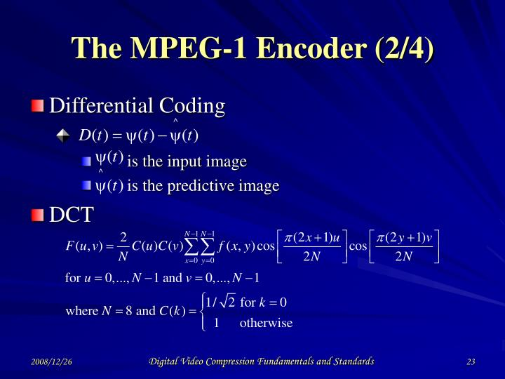 The MPEG-1 Encoder (2/4)