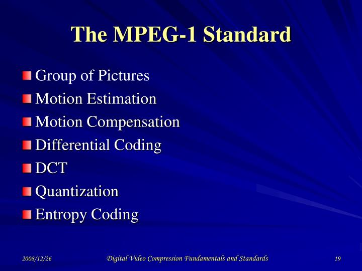 The MPEG-1 Standard
