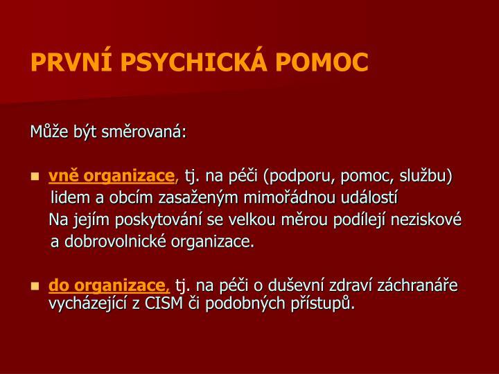 PRVNÍ PSYCHICKÁ POMOC