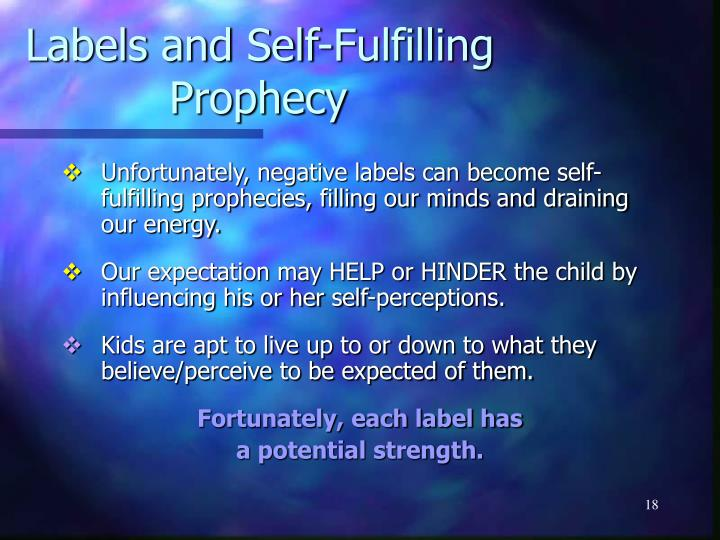 Labels and Self-Fulfilling Prophecy