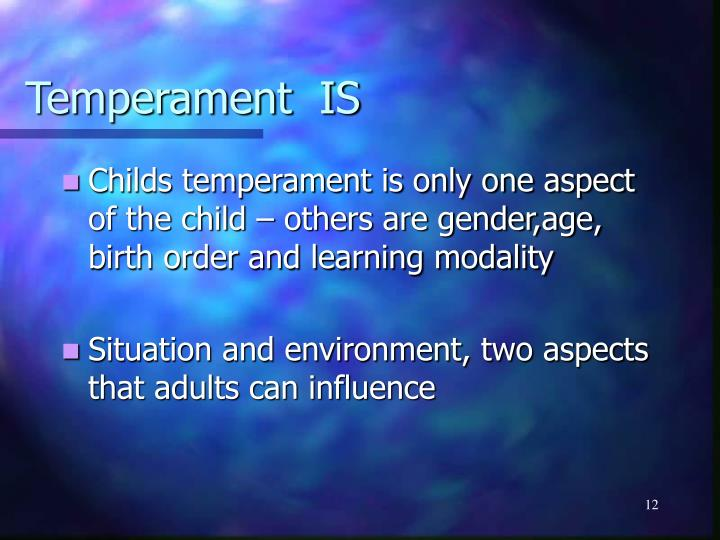 Temperament  IS