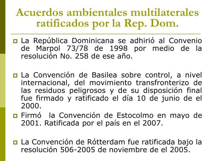 Acuerdos ambientales multilaterales ratificados por la Rep. Dom.