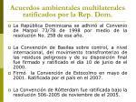 acuerdos ambientales multilaterales ratificados por la rep dom