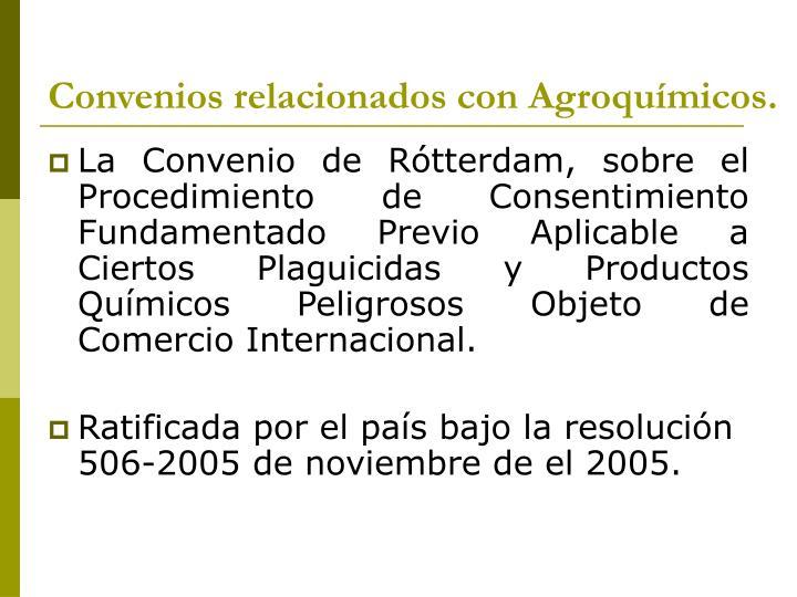 Convenios relacionados con Agroquímicos.