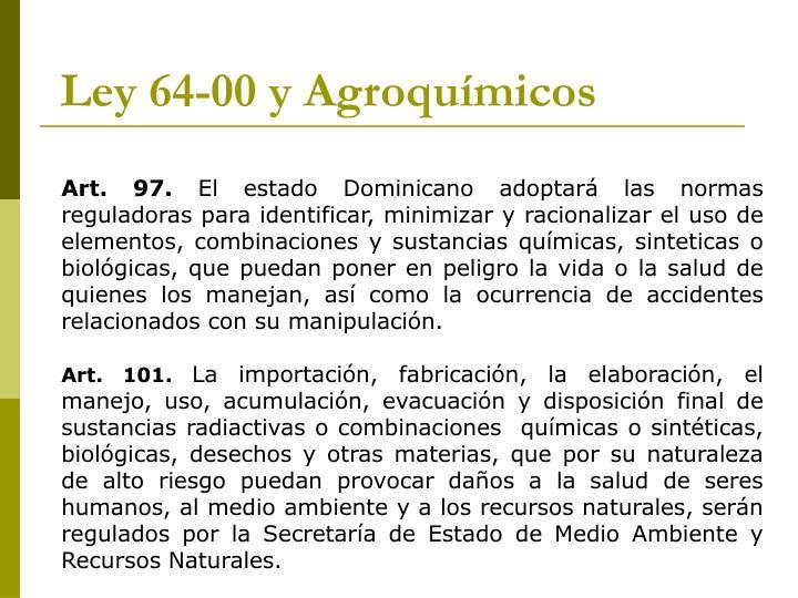 Ley 64-00 y Agroquímicos