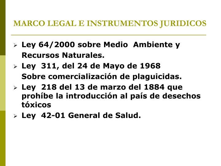 MARCO LEGAL E INSTRUMENTOS JURIDICOS