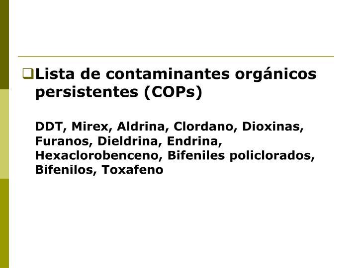 Lista de contaminantes orgánicos persistentes (COPs)