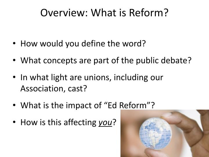 Overview: What is Reform?