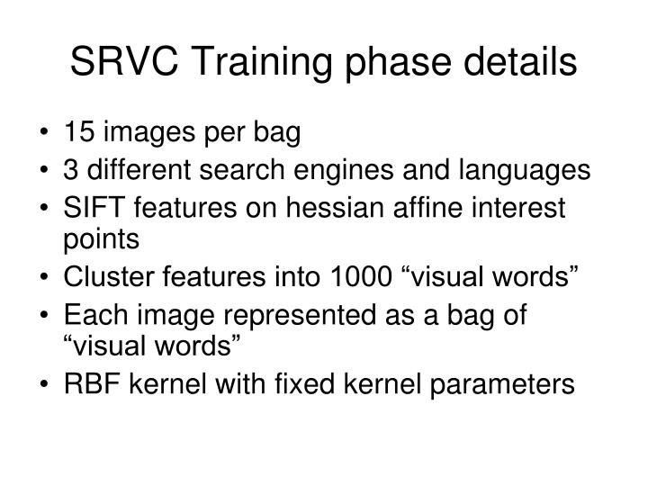 SRVC Training phase details