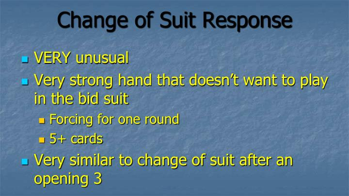 Change of Suit Response