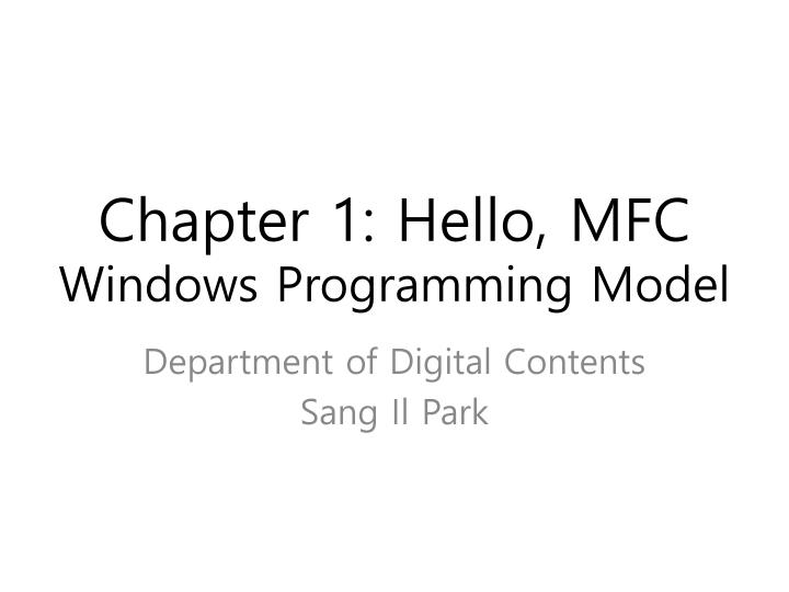 Chapter 1 hello mfc windows programming model