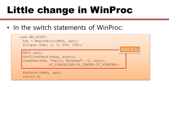 Little change in WinProc