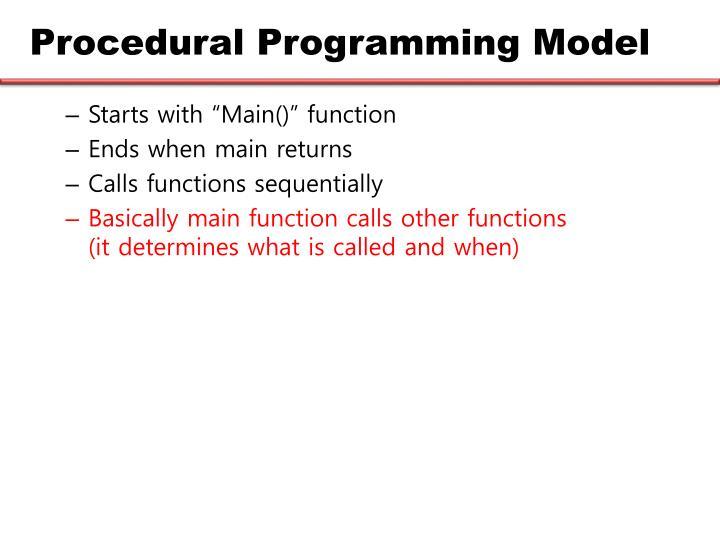 Procedural Programming Model