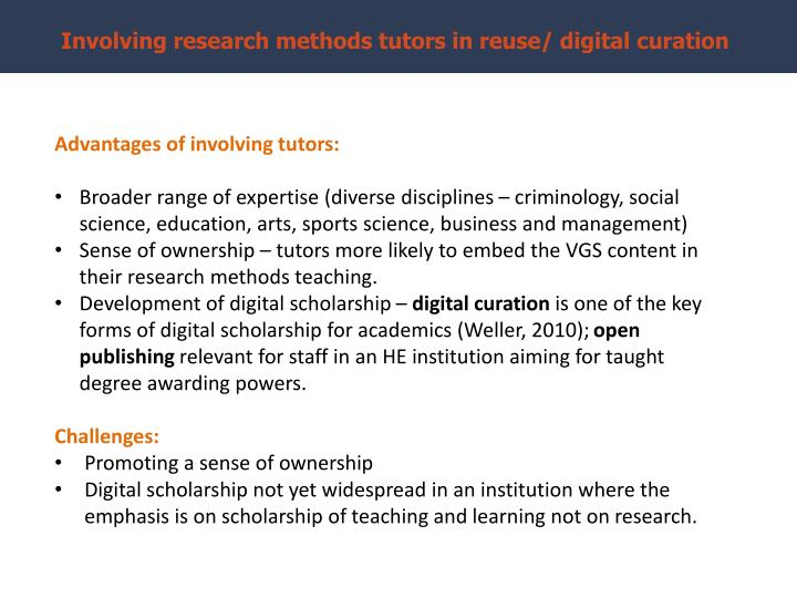 Involving research methods tutors in reuse/ digital curation