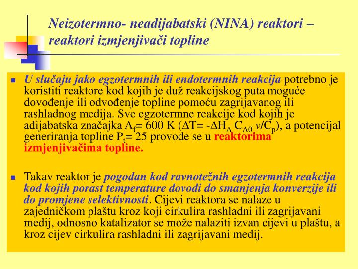 Neizotermno- neadijabatski (NINA) reaktori – reaktori izmjenjivači topline
