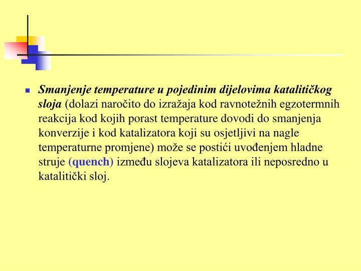 Smanjenje temperature u pojedinim dijelovima katalitičkog sloja