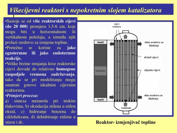 Višecijevni reaktori s nepokretnim slojem katalizatora