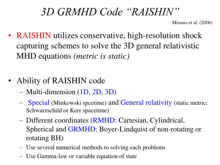 """3D GRMHD Code """"RAISHIN"""""""