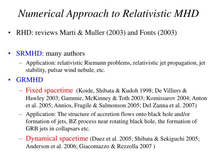 Numerical Approach to Relativistic MHD