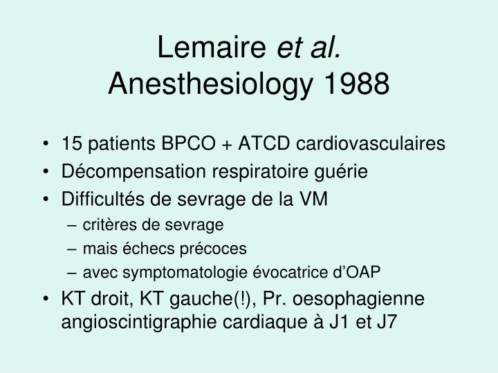 Lemaire et al anesthesiology 1988
