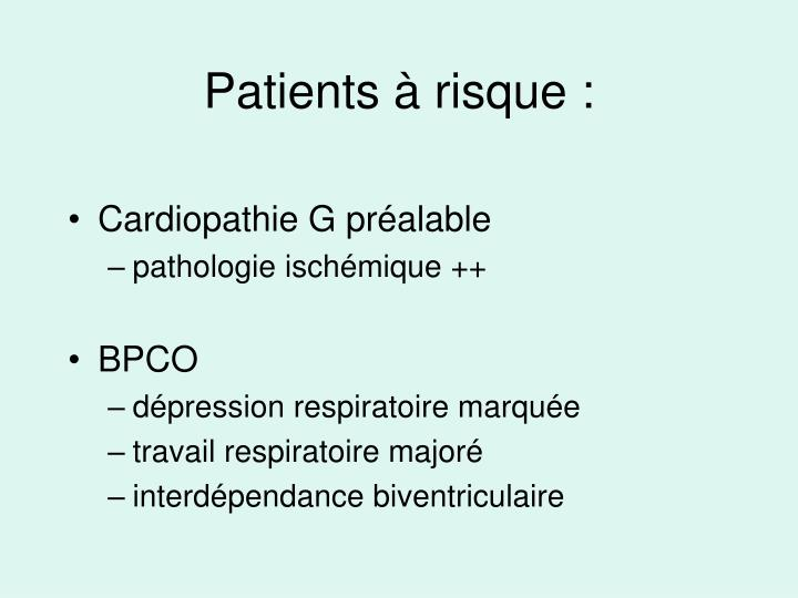 Patients à risque :