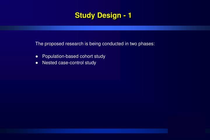 Study Design - 1