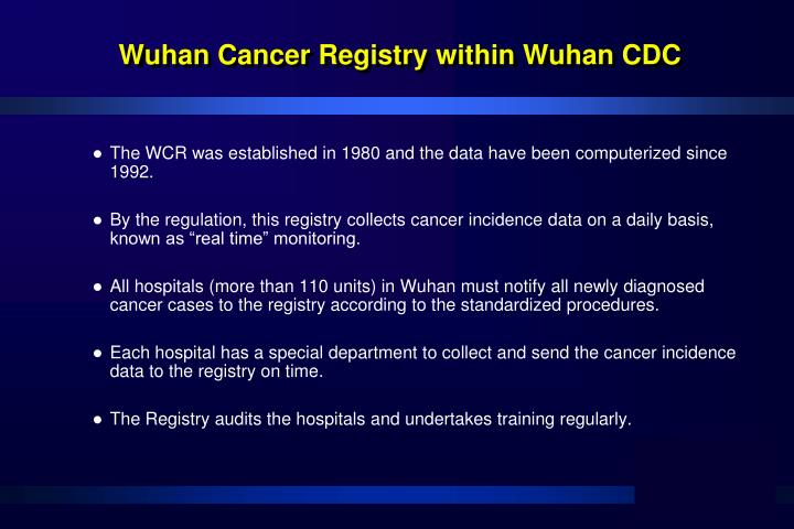 Wuhan Cancer Registry within Wuhan CDC