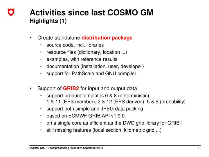 Activities since last COSMO GM