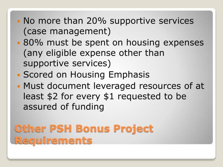 No more than 20% supportive services (case management)