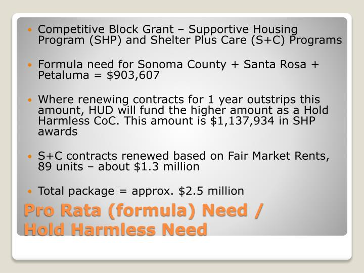 Competitive Block Grant – Supportive Housing Program (SHP) and Shelter Plus Care (S+C) Programs