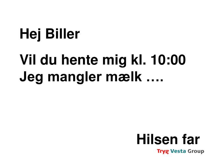Hej Biller