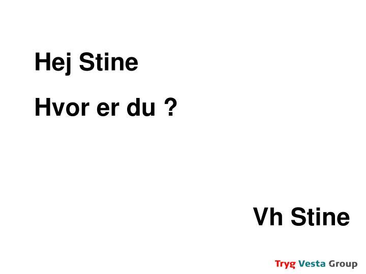 Hej Stine