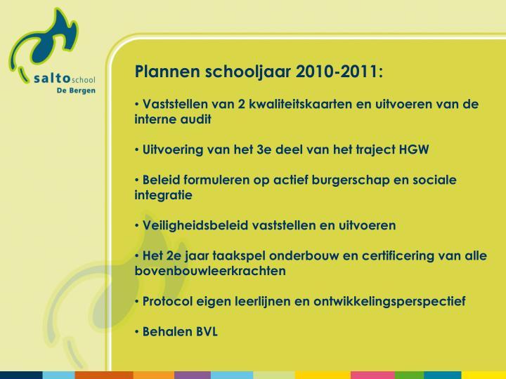 Plannen schooljaar 2010-2011: