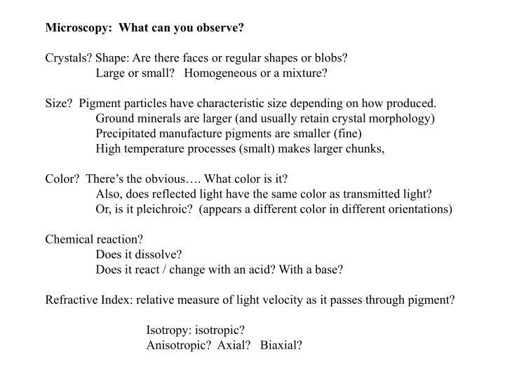 Microscopy:  What can you observe?