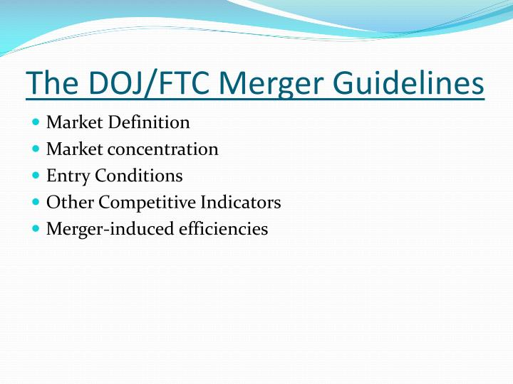 The DOJ/FTC Merger Guidelines
