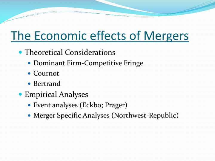 The Economic effects of Mergers