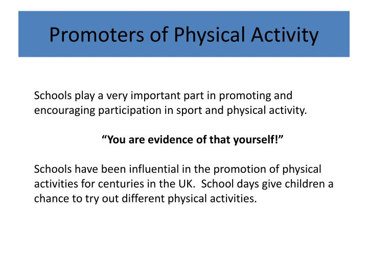 Promoters of Physical Activity