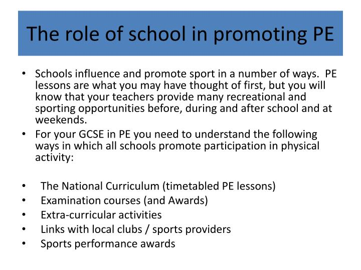 The role of school in promoting PE