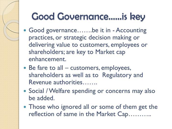 Good Governance……is key