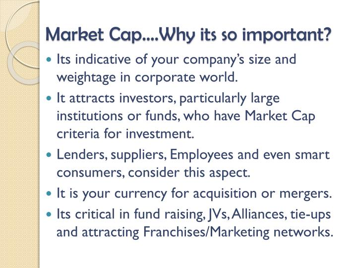 Market Cap….Why its so important?