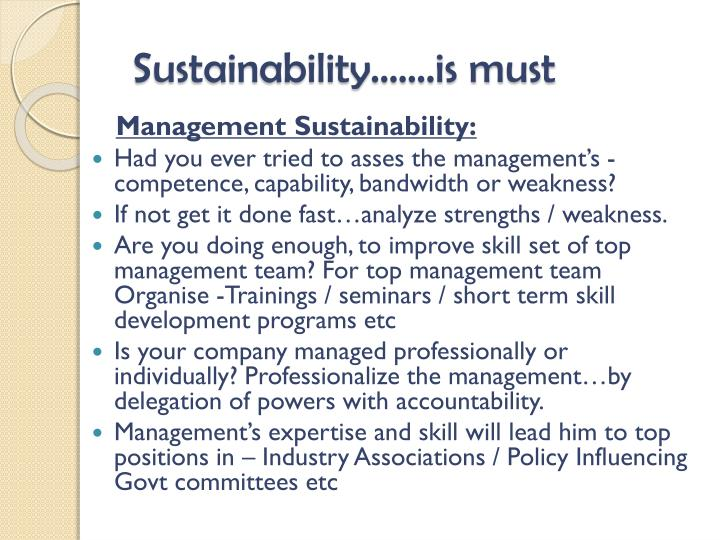 Sustainability…….is must