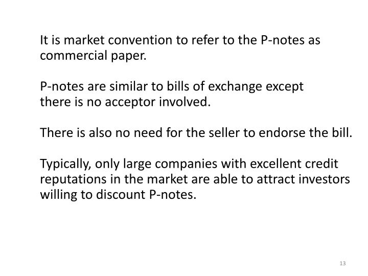 It is market convention to refer to the P-notes as