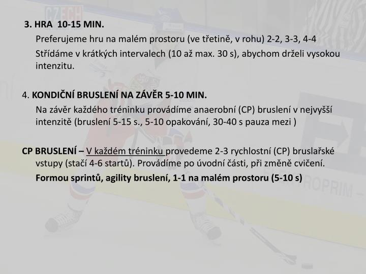 3. HRA  10-15 MIN.