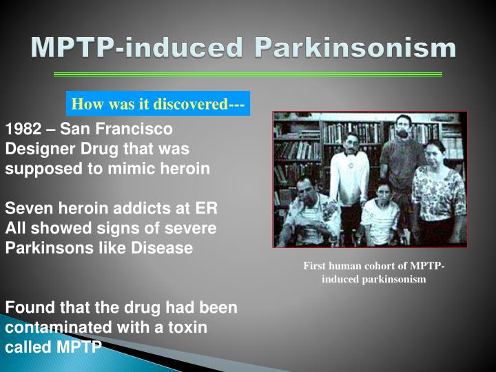 MPTP-induced Parkinsonism