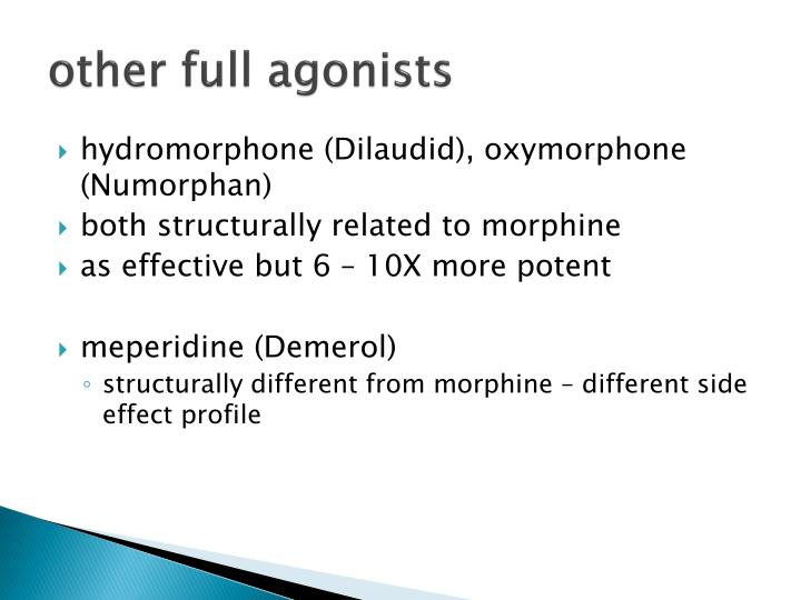 other full agonists