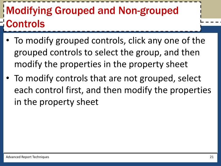 Modifying Grouped and Non-grouped Controls