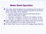 water bank operation