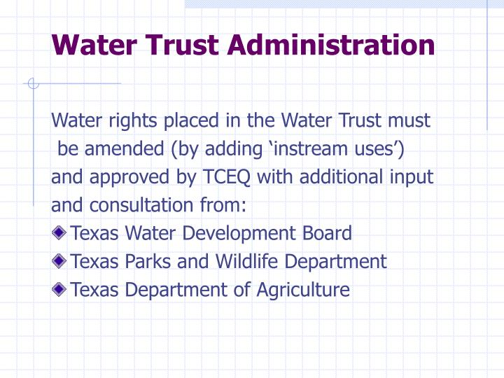 Water Trust Administration