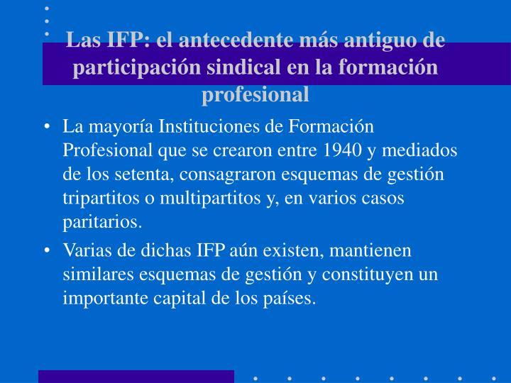 Las IFP: el antecedente más antiguo de participación sindical en la formación profesional