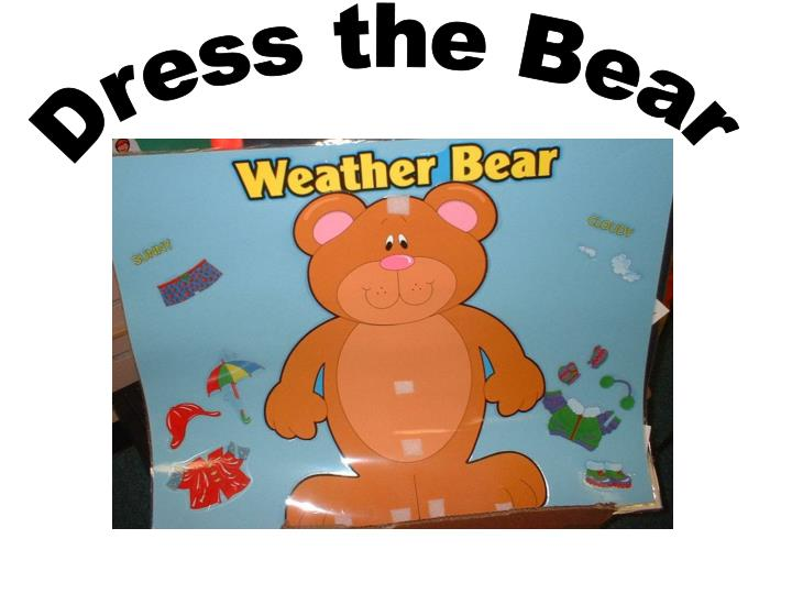 Dress the Bear